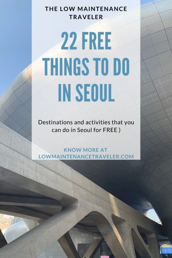 22 Free things to do in Seoul, South Korea.