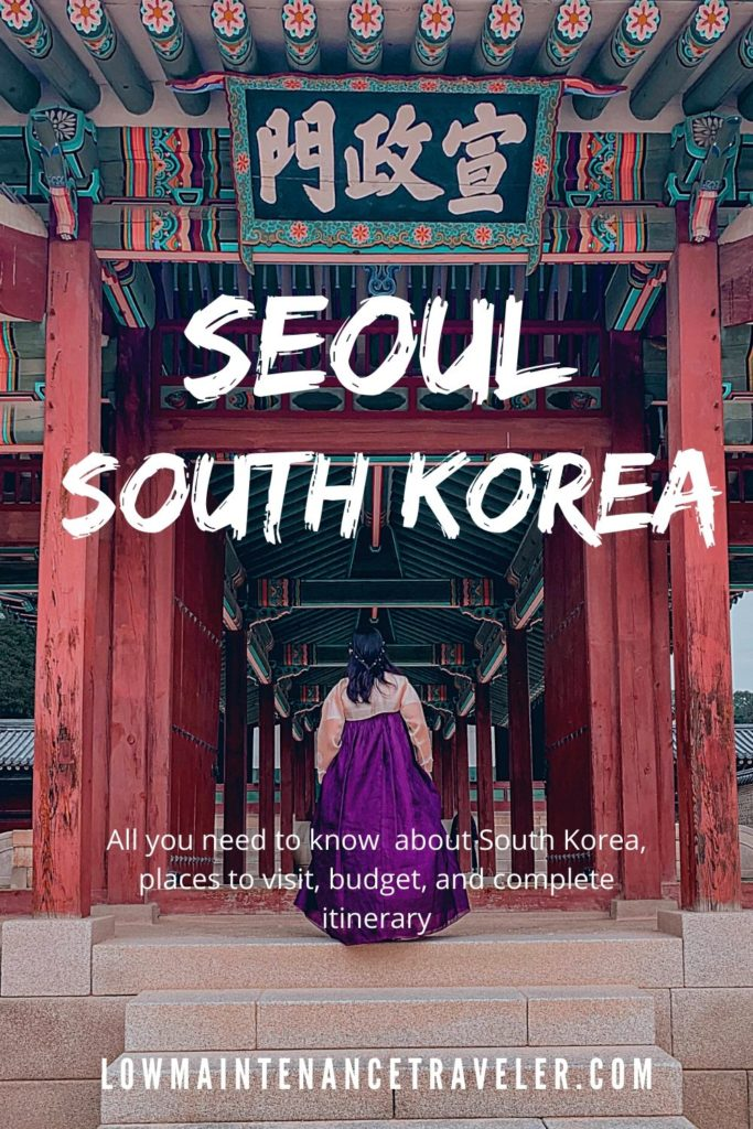 Seoul Itinerary and Travel Guide