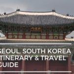 5 Days South Korea: Complete Travel Guide & Seoul Itinerary