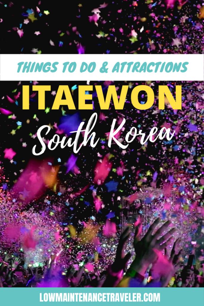 Things to do in Itaewon Seoul, South Korea
